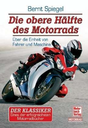 Die obere Hlfte des Motorrads