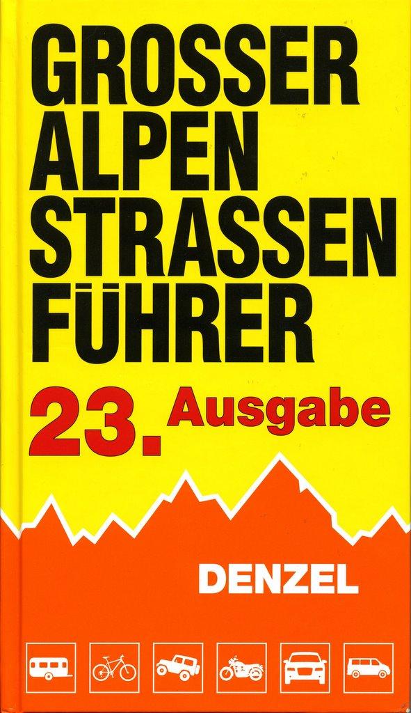 Denzel: Großer Alpenstraßenführer